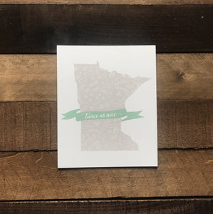Twice As Nice Minnesota Nursery Print - Two|Three|Four