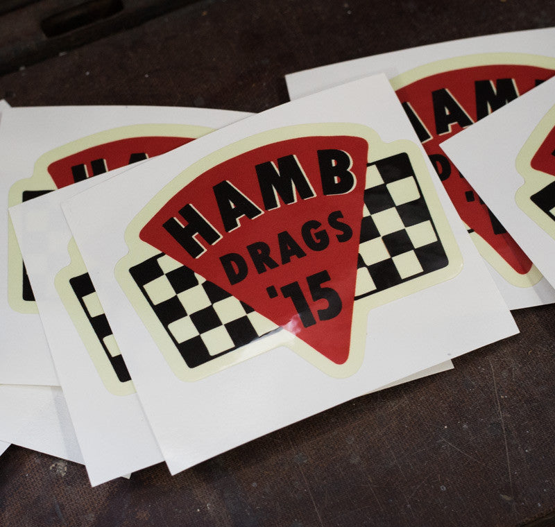 2015 H.A.M.B. Drags Sticker