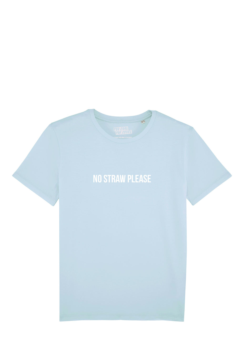 NO STRAW PLEASE SHIRT (unisex)