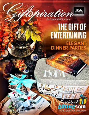"Giftspiration Blog ""The Gift of Entertaining"" by Essentialgifting"