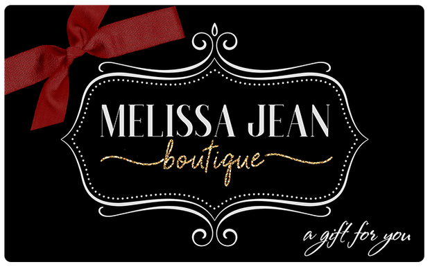 Gift Card - Melissa Jean Boutique