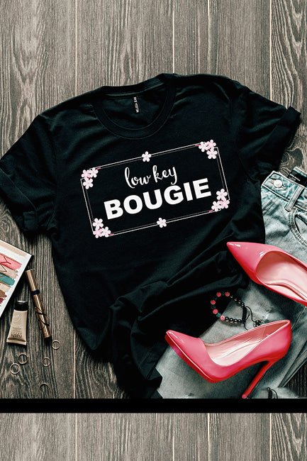 Low Key Bougie Tee