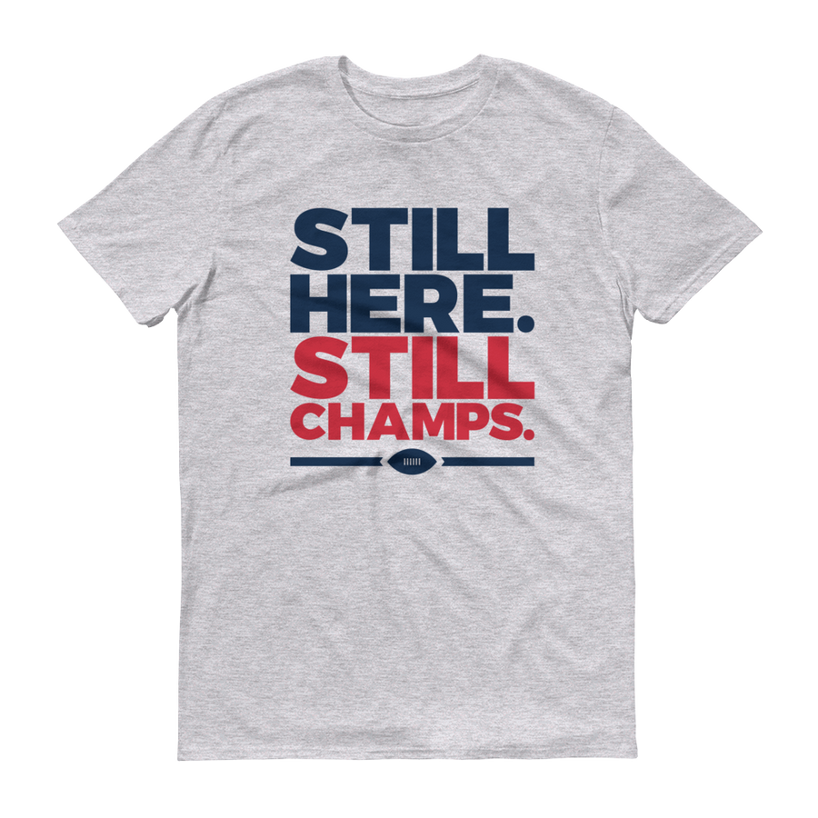 Still Here Still Champs T-Shirt