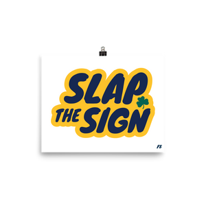 Slap The Sign Premium Matte Poster