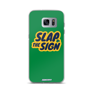 Slap The Sign Samsung Case