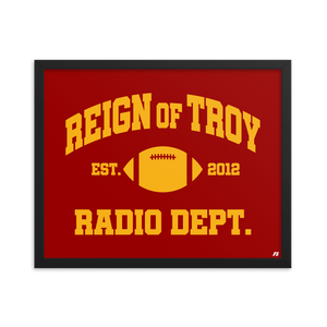 Reign of Troy Radio Dept. Premium Matte Framed Poster