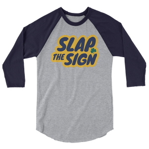 Slap The Sign 3/4 sleeve raglan shirt