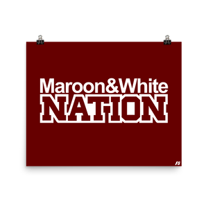 Maroon and White Nation Poster
