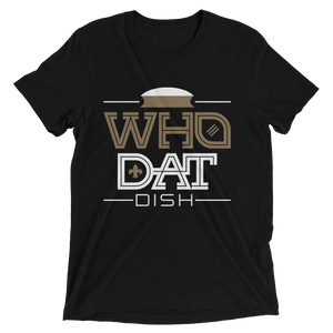 Men's Who Dat Dish  Short-Sleeve T-Shirt