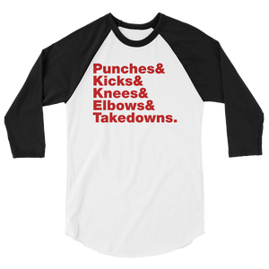 Punches & Kicks 3/4 sleeve raglan shirt