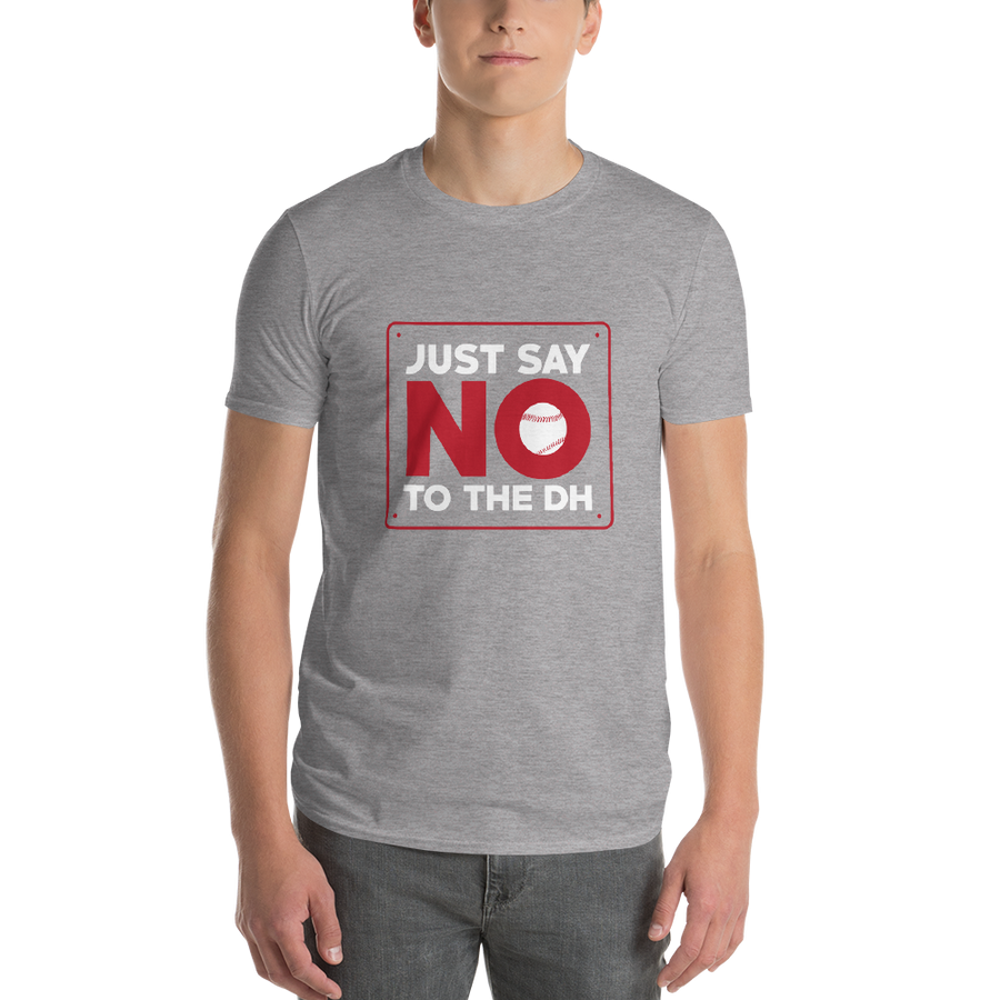 Just Say No To The DH Short-Sleeve T-Shirt
