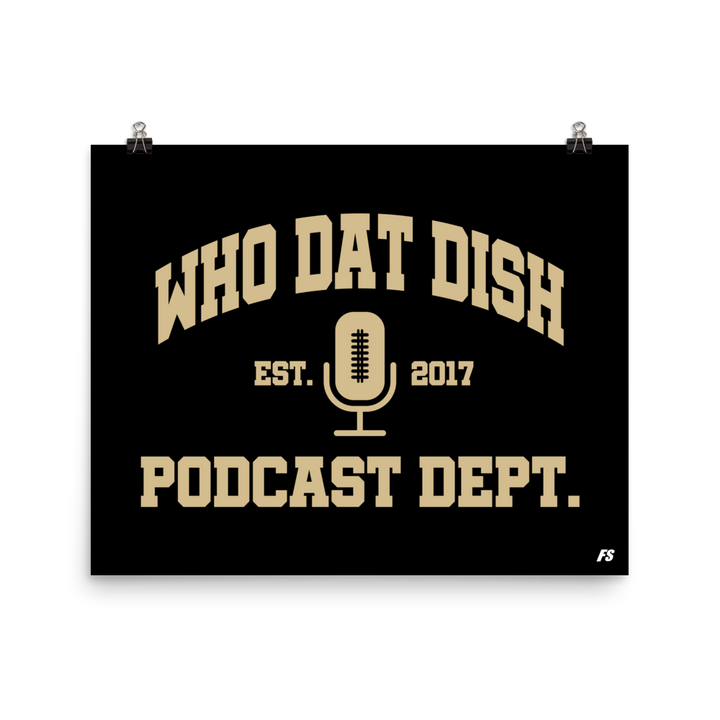 Who Dat Dish Podcast Department Premium Matte Poster
