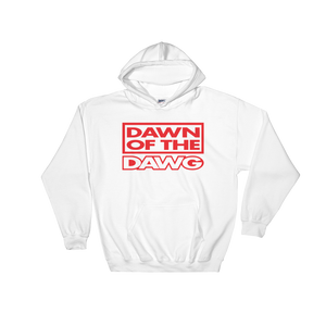 Dawn of the Dawg Hooded Sweatshirt