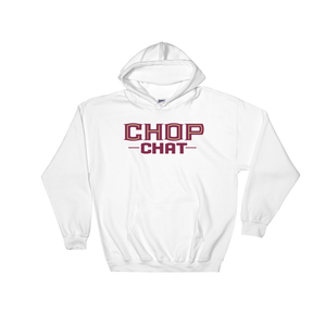 Chop Chat Hooded Sweatshirt