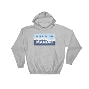 Mile High Maniac Hooded Sweatshirt