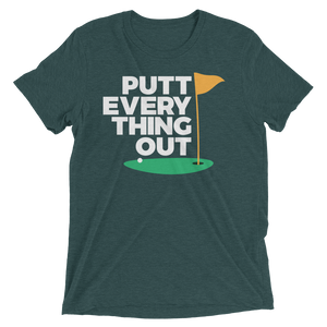 Putt Everything Out Short Sleeve T-Shirt