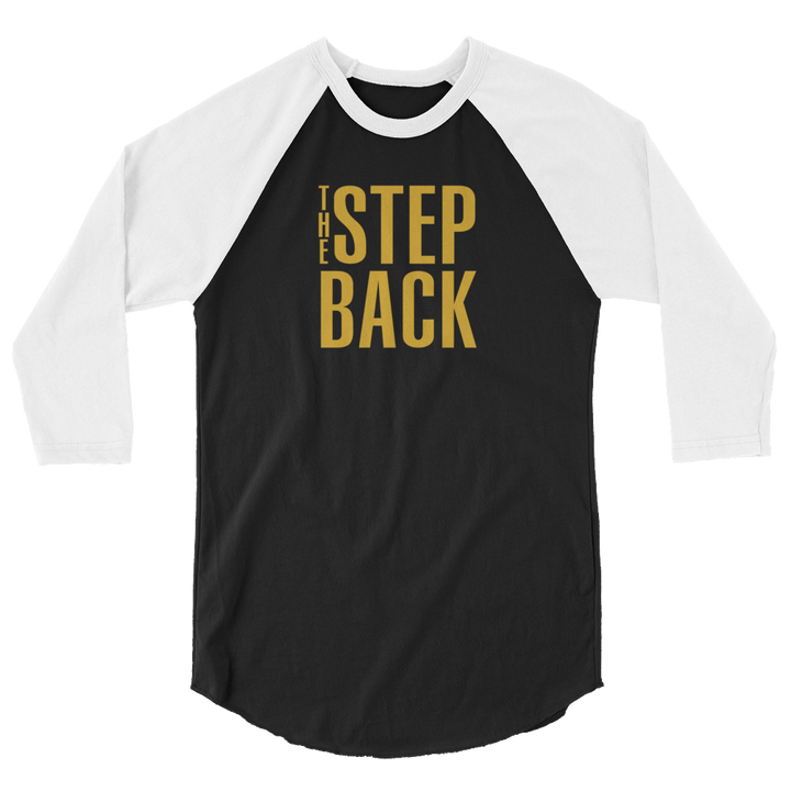 The Step Back 3/4 sleeve raglan shirt