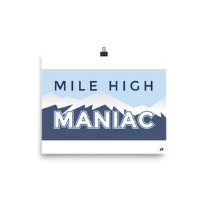 Mile High Maniac Poster