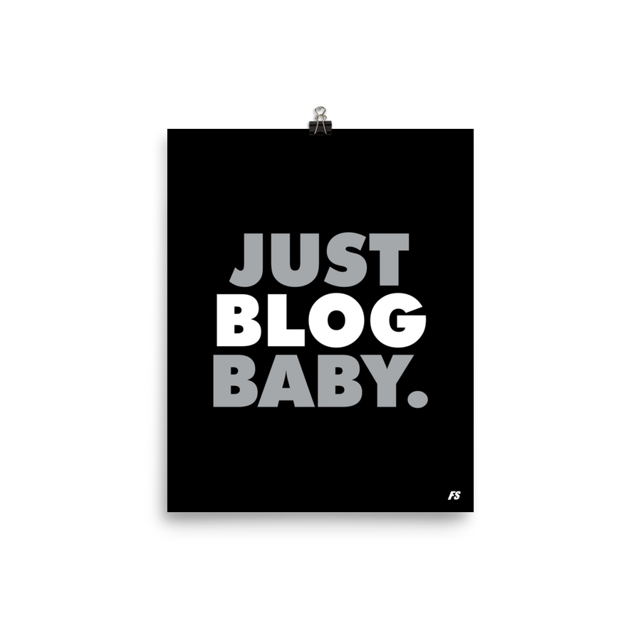 Just Blog Baby Poster