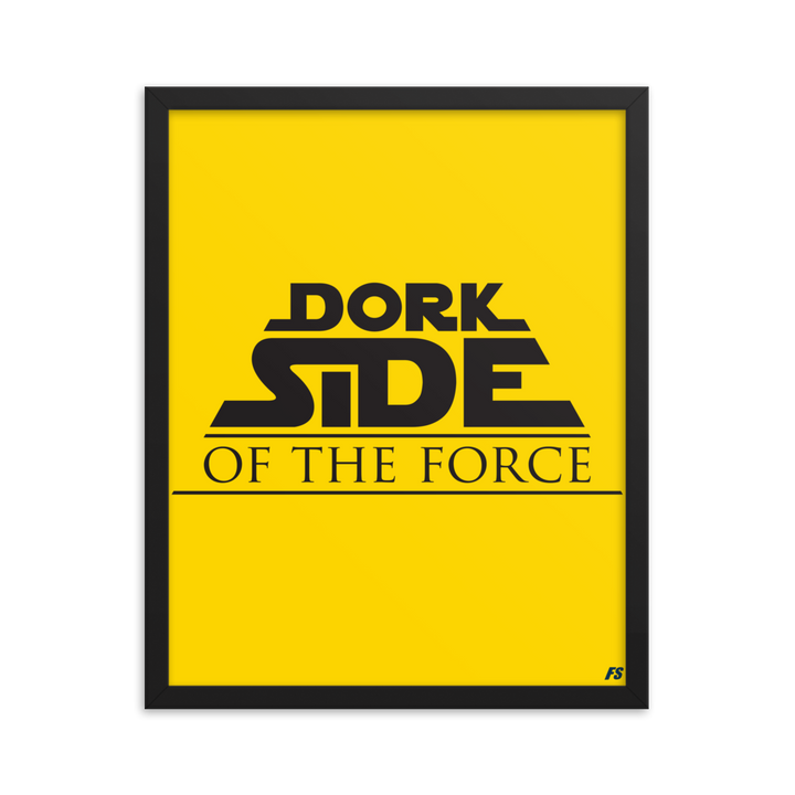 Dork Side of the Force Premium Matte Framed Poster