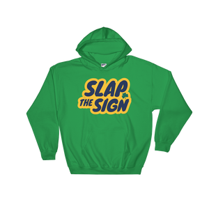 Slap The Sign Hooded Sweatshirt