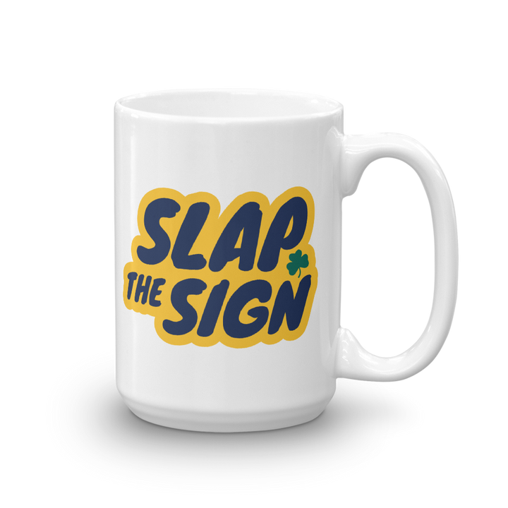 Slap The Sign Mug