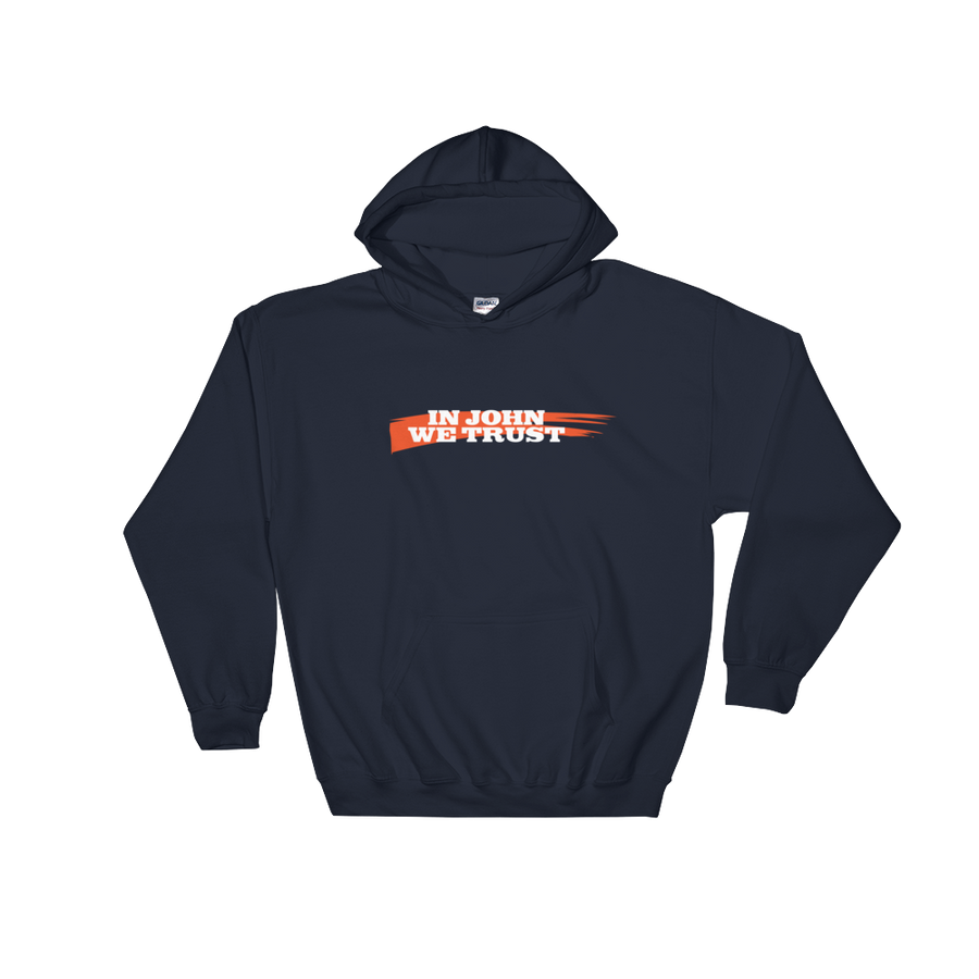 In John We Trust Hooded Sweatshirt