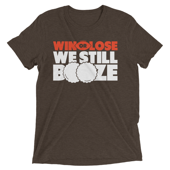 Win or Lose Short Sleeve T-Shirt