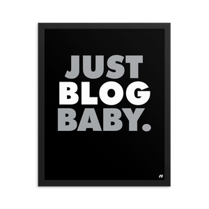 Just Blog Baby Framed poster