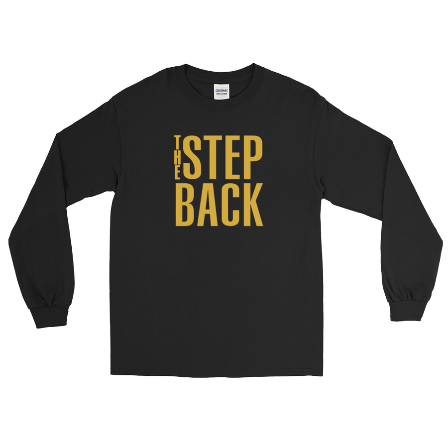 The Step Back Long Sleeve T-Shirt