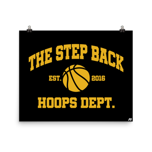 The Step Back Hoops Dept. Premium Matte Poster
