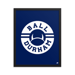 Ball Durham Framed poster