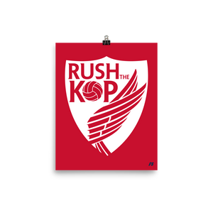 Rush The Kop Premium Matte Poster