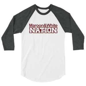 Maroon and White Nation 3/4 sleeve raglan shirt
