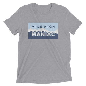 Mile High Maniac Short Sleeve T-Shirt