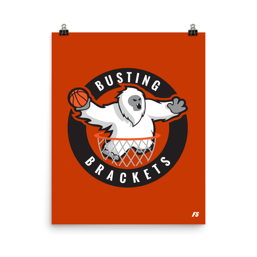 Busting Brackets Poster