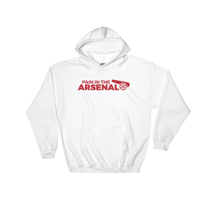 Pain in the Arsenal Hooded Sweatshirt