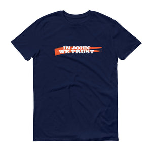 In John We Trust Short-Sleeve T-Shirt