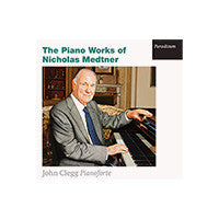 The Piano Works of Nicholas Medtner