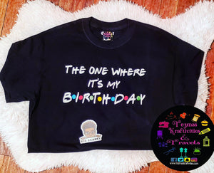 Friends Theme Birthday Shirt