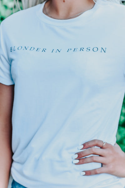Blonder In Person Short Sleeve Graphic Tee