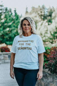 Margaritas For The Señoritas Graphic Tee