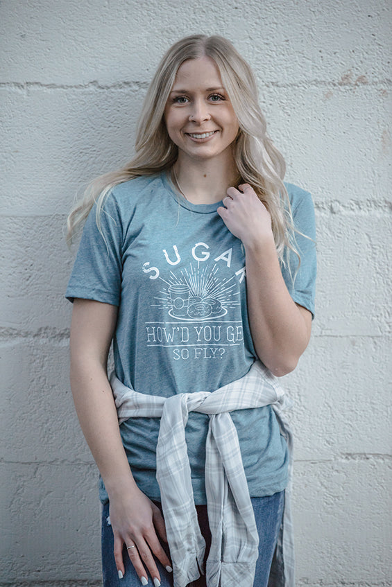 Sugar How'd You Get So Fly Blue Graphic Tee