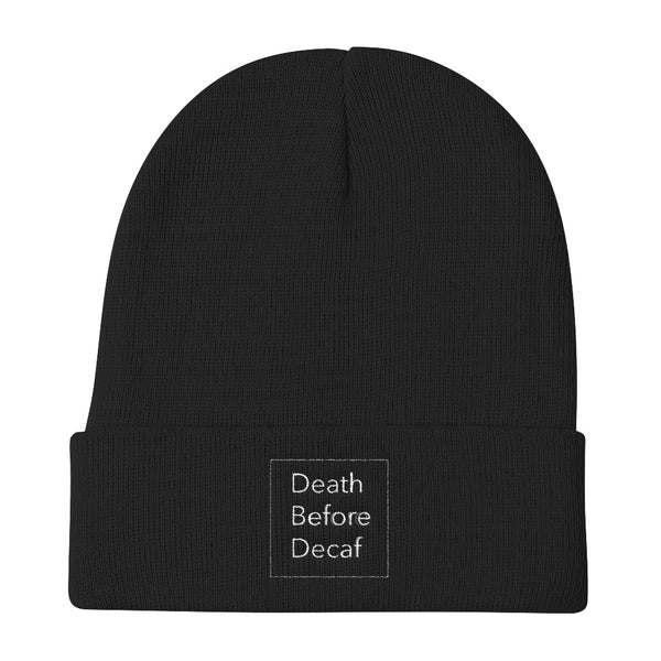 Death Before Decaf Knit Beanie