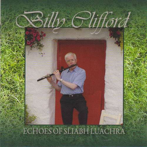 Billy Clifford<h3>Echoes of Sliabh Luachra
