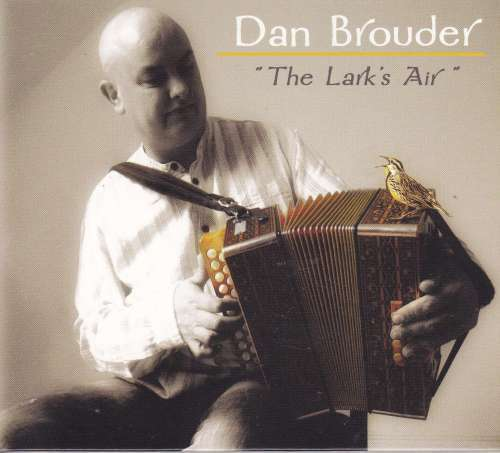 Dan Brouder<h3> The Lark's Air
