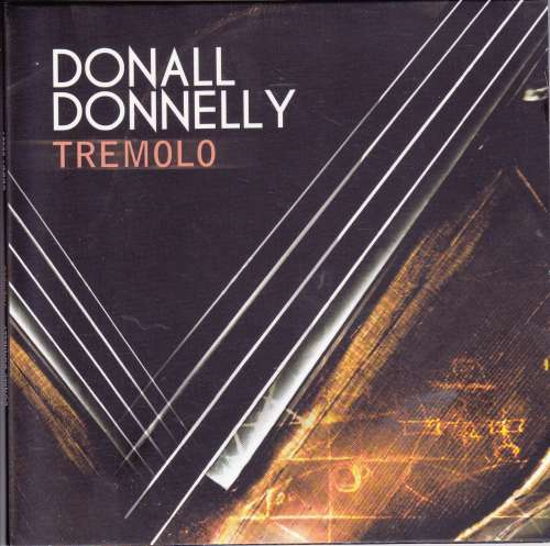 Donall Donnelly<h3>Tremolo