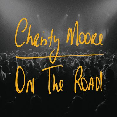 Christy Moore<h3>On The Road
