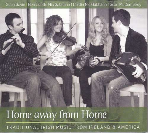 Sean Gavin,Bernadette and Caitlin Nic Gabhann,Sean McComiskey<h3>NicGaviskey- Home Away From Home