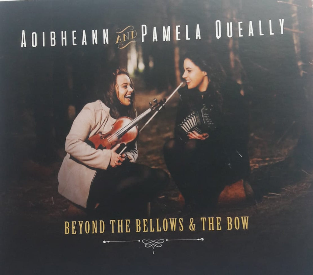 Aoibheann and Pamela Queally - Beyond The Bellows and the Bow